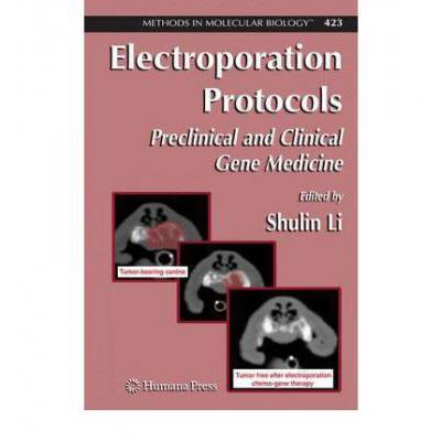 预订 electroporation protocols: preclinical and c