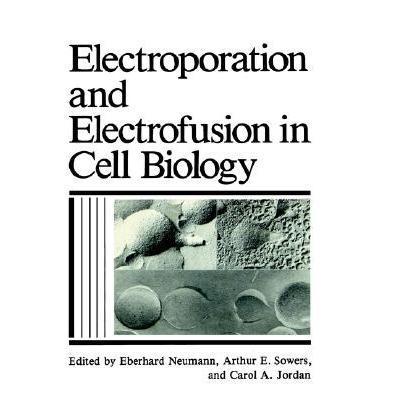 预订 electroporation and electrofusion in cell bi