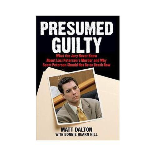【预订】presumed guilty: what the jury never knew