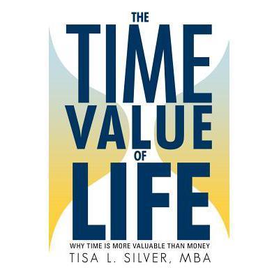 预订 the time value of life: why time is more val
