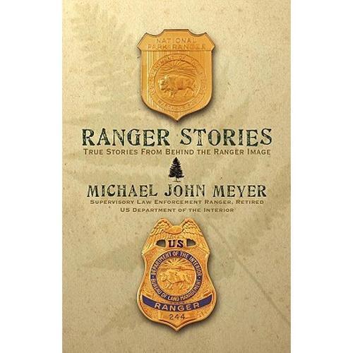 预订 ranger stories: true stories behind the rang