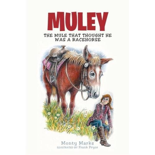 预订 muley: the mule that thought he was a race