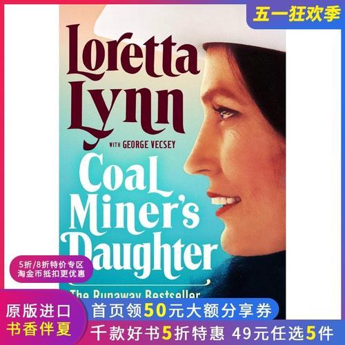 现货 矿工的女儿 乡村民谣歌星洛莉塔·琳自传 英文原版 coal miner's